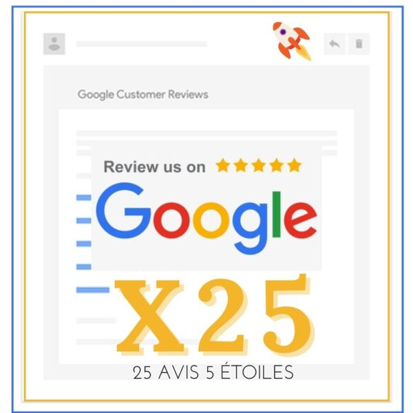 acheter des avis google 25